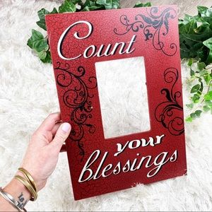Count Your Blessings Wood Wall 4x6 Picture Frame